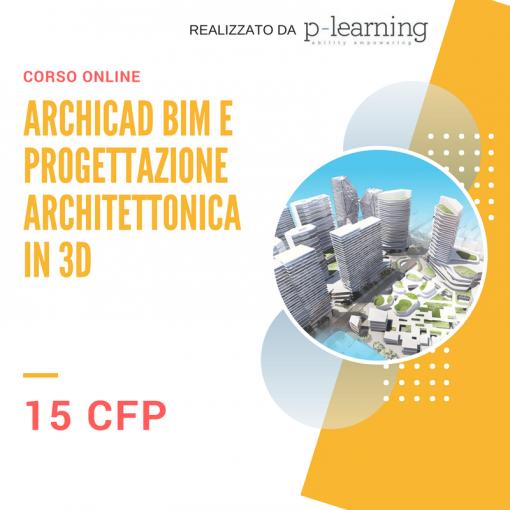 ArchiCAD BIM e progettazione architettonica in 3D