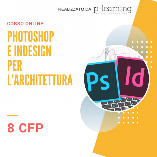 Corso photoshop indesign per architetti con crediti for Progetti architettura on line